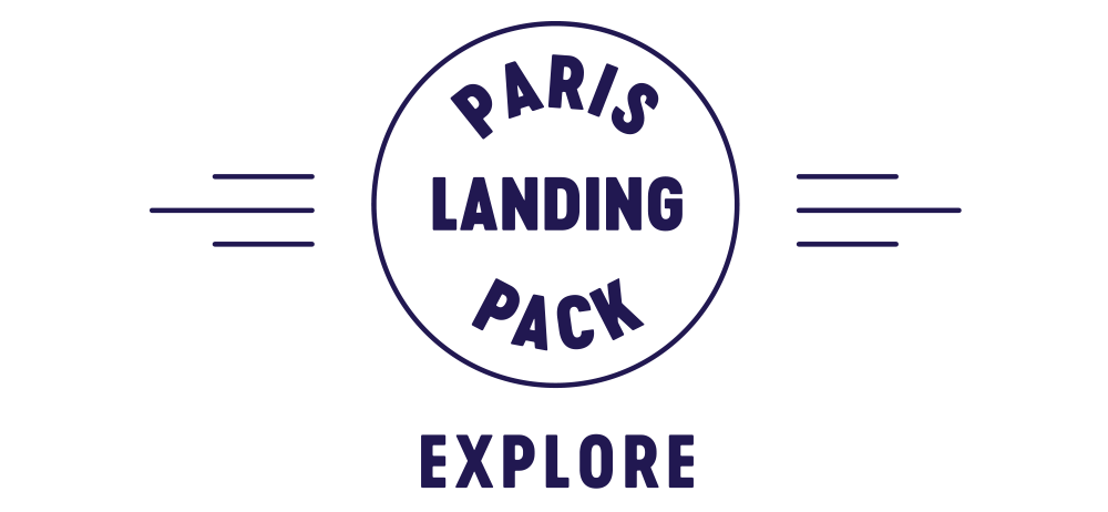 Paris Landing Pack Explore